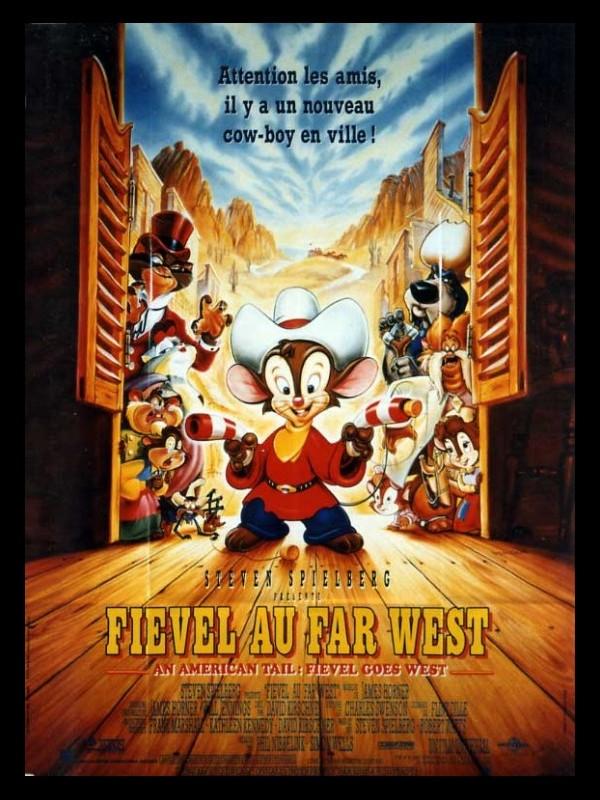 Affiche du film FIEVEL AU FAR WEST - AN AMERICAN TAIL: FIEVEL GOES WEST