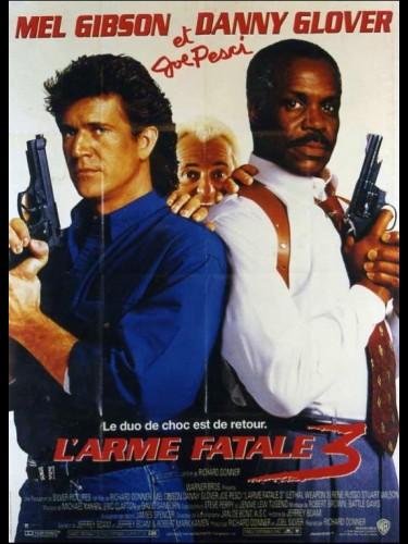 Affiche du film ARME FATALE 3 (L') - Titre original : LETHAL WEAPON 3