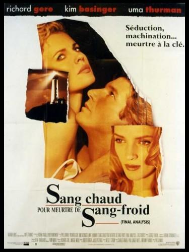 Affiche du film SANG CHAUD POUR MEURTRE DE SANG FROID - Titre original : FINAL ANALYSIS