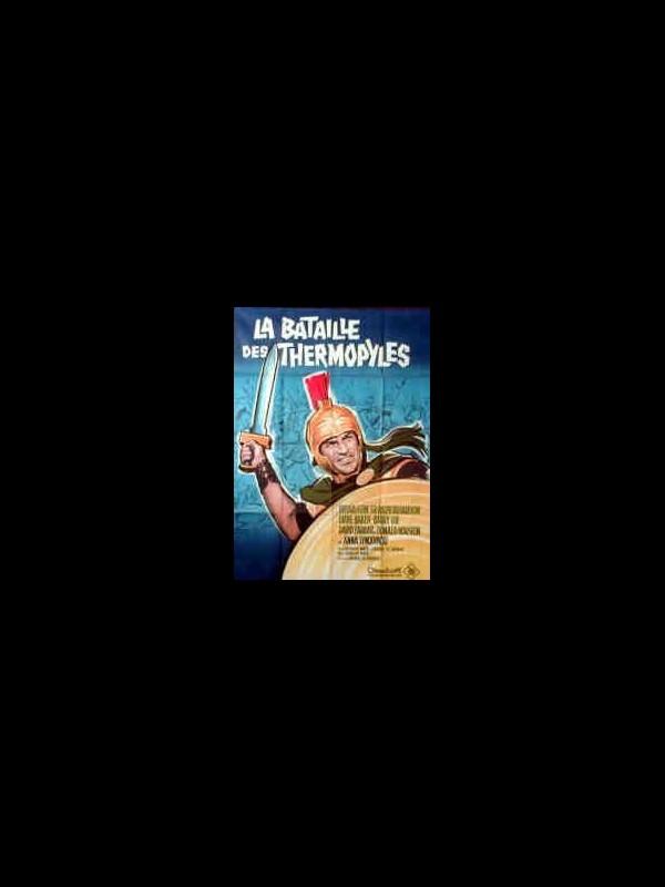 Affiche du film BATAILLE DES THERMOPYLES (LA) - THE 300 SPARTANS