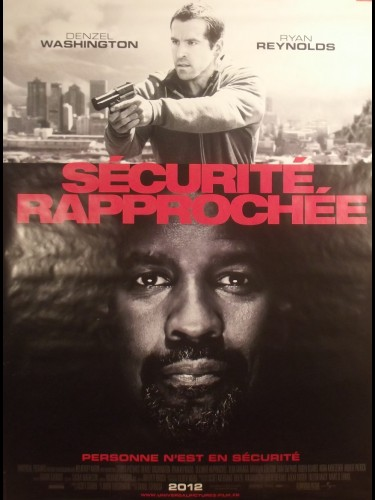 Affiche du film SECURITE RAPPROCHEE - Titre original : SAFE HOUSE