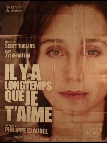 Affiche du film IL Y A LONGTEMPS QUE JE T'AIME