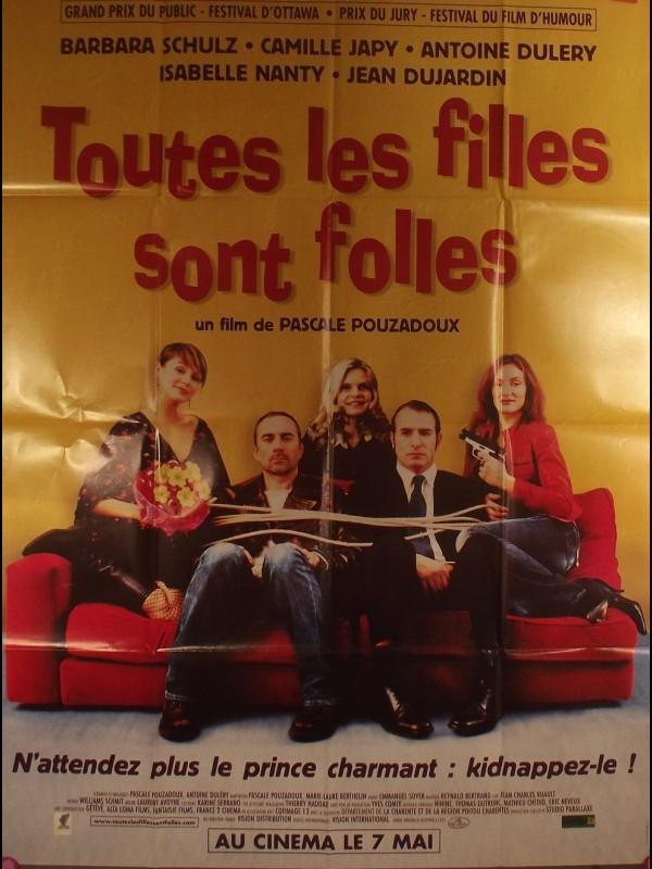 Affiche du film TOUTES LES FILLES SONT FOLLES