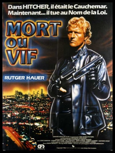 Affiche du film MORT OU VIF - WANTED : DEAD OR ALIVE