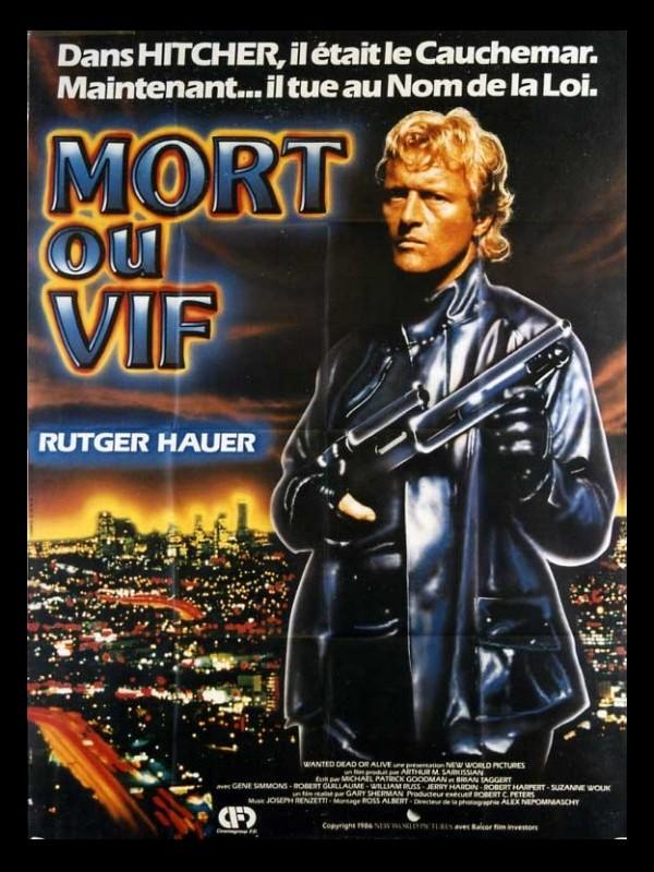 Affiche du film MORT OU VIF - WANTED : DEAD OR ALIVE