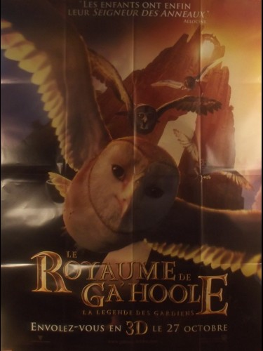 Affiche du film LE ROYAUME DE GA'HOOLE - LE LEGENDE DES GARDIENS - Titre original : LEGEND OF THE GUARDIANS
