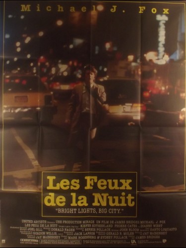 Affiche du film LES FEUX DE LA NUIT - Titre original : BRIGHT LIGHTS BIG CITY