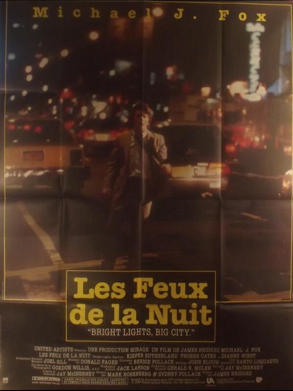 Affiche du film LES FEUX DE LA NUIT - Titre original : BRIGHT LIGHTS BIG CITY