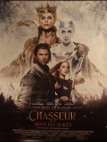 Affiche du film LE CHASSEUR ET LA REINE DES GLACES - Titre original : THE HUNTSMAN : WINTER'S WAR