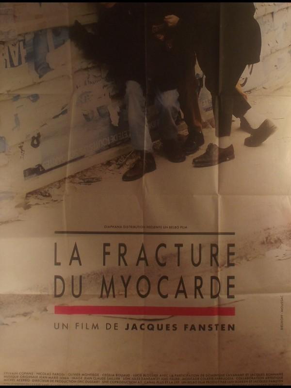 Affiche du film LA FRACTURE DU MYOCARDE