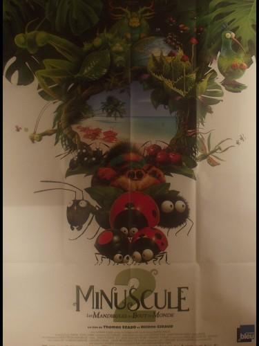 Affiche du film MINUSCULE 2 - LES MANDIBULES DU BOUT DU MONDE