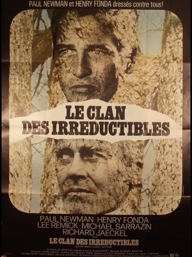 Affiche du film LE CLAN DES IRREDUCTIBLES - Titre originale : SOMETIMES A GREAT NOTION