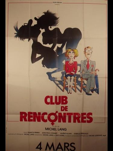 Affiche du film CLUB DE RENCONTRE