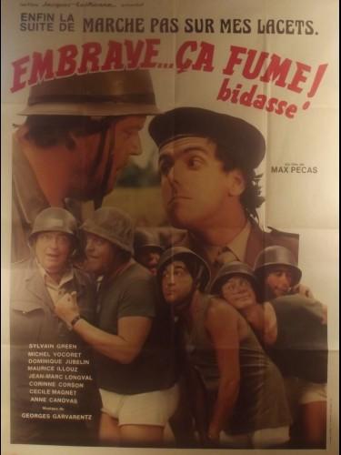 Affiche du film EMBRAYE BIDASSE CA FUME