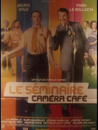 Affiche du film LE SEMINAIRE - CAMERA CAFE