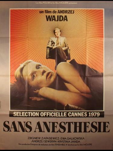 Affiche du film SANS ANESTHESIE - Titre original : BEZ ZNIECZULENIA