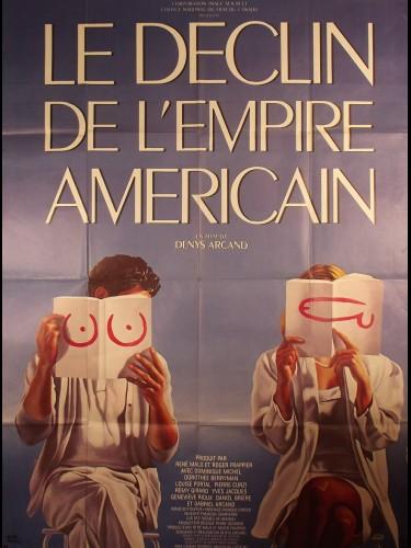 Affiche du film LE DECLIN DE L'EMPIRE AMERICAIN