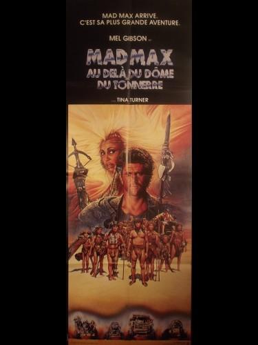 Affiche du film MAD MAX AU-DELA DU DOME DU TONNERRE - Titre original : MAD MAX - BEYOND THUNDERDOME