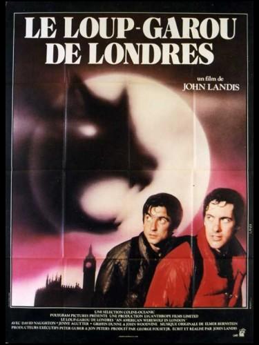 Affiche du film LE LOUP GAROU DE LONDRES - AN AMERICAN WEREWOLF IN LONDON