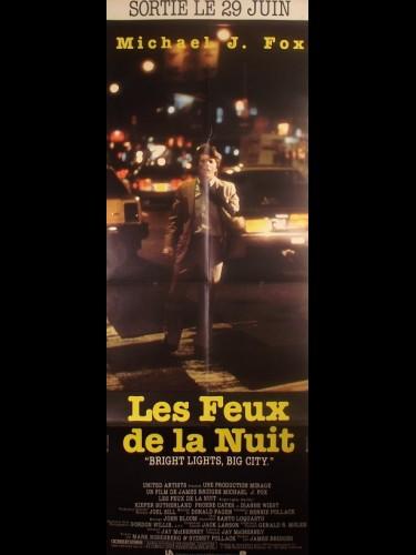 Affiche du film LES FEUX DE LA NUIT - Titre original BRIGHT LIGHTS,BIG CITY