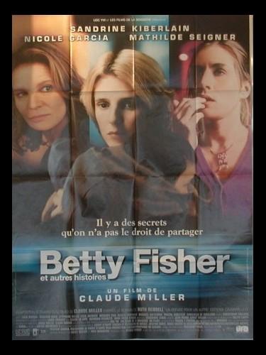 Affiche du film BETTY FISHER ET AUTRES HISTOIRES
