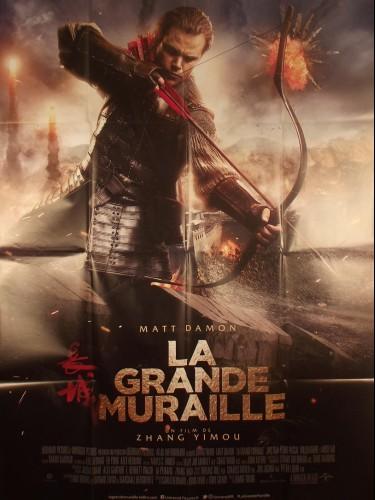 Affiche du film LA GRANDE MURAILLE - Titre original : THE GREAT WALL