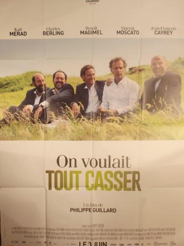 Affiche du film ON VOULAIT TOUT CASSER