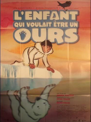 Affiche du film L'ENFANT QUI VOULAIT ETRE UN OURS