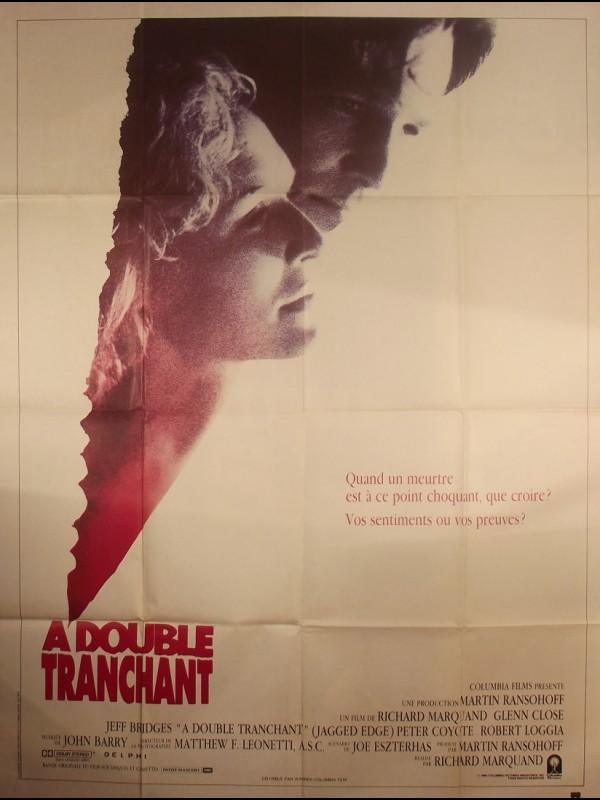 Affiche du film A DOUBLE TRANCHANT - Titre original : JAGGED EDGE