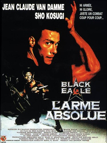 Affiche du film BLACK EAGLE - L'ARME ABSOLUE - BLACK EAGLE