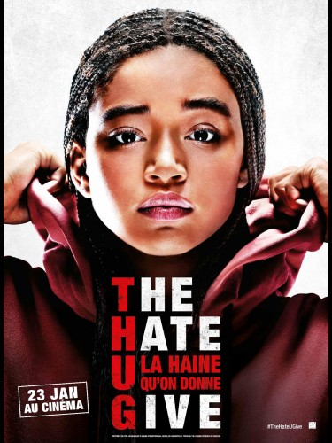 Affiche du film THE HATE U GIVE - LA HAINE QU'ON DONNE