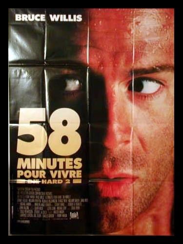 Affiche du film 58 MINUTES POUR VIVRE - DIE HARD 2