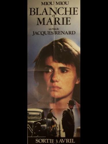Affiche du film BLANCHE ET MARIE (MIOU-MIOU)