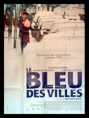 Affiche du film BLEU DES VILLES (LE)