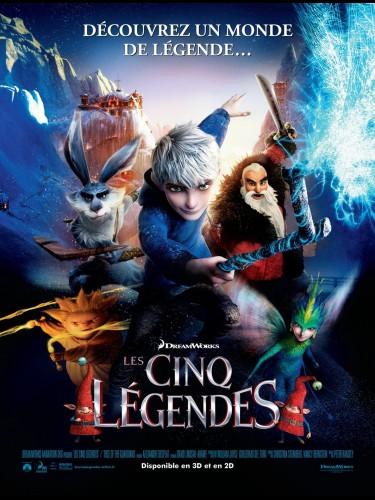 Affiche du film LES CINQ LEGENDES - Titre original : RISE OF THE GUARDIANS