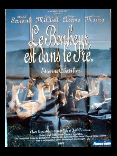 Affiche du film BONHEUR EST DANS LE PRE (LE)