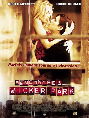RENCONTRE A WICKER PARK