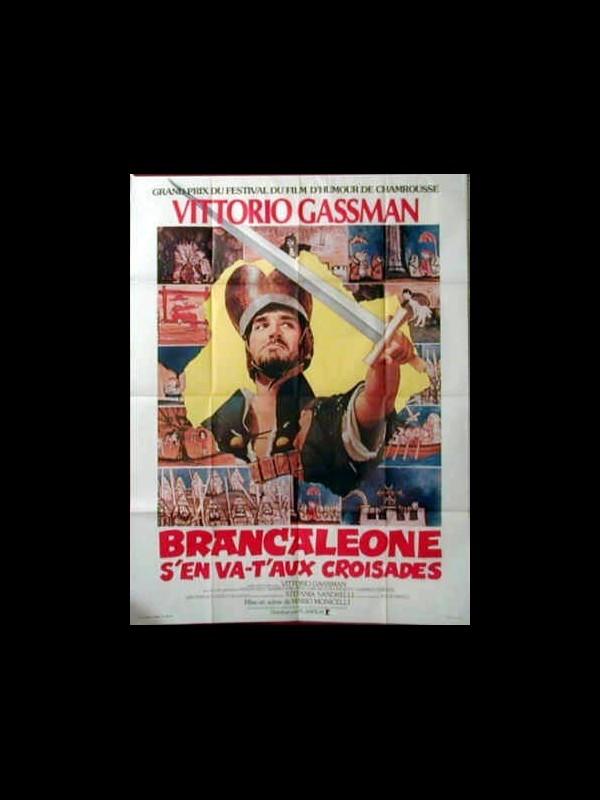 Affiche du film BRANCALEONE S'EN VA T'AUX CROISADES - BRANCALEONE ALLE CROCIATE