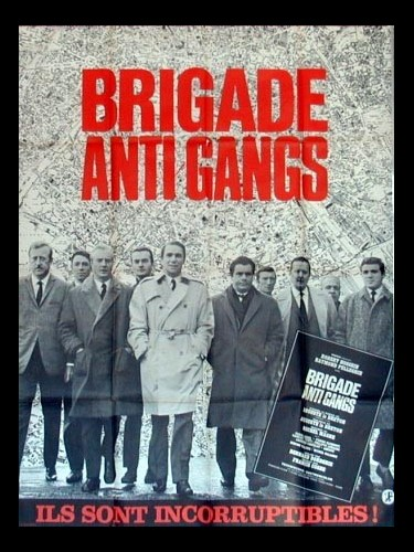 Affiche du film BRIGADE ANTI-GANG