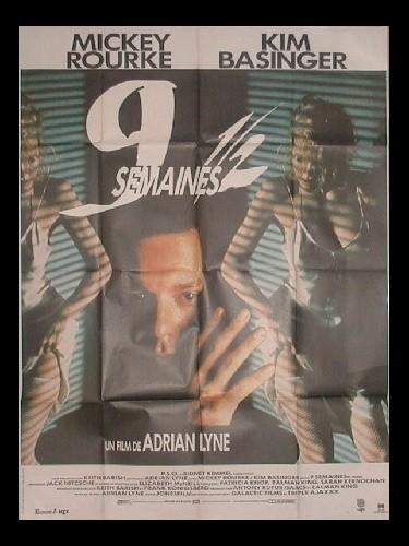Affiche du film 9 SEMAINES ET DEMI - NINE 1/2 WEEKS