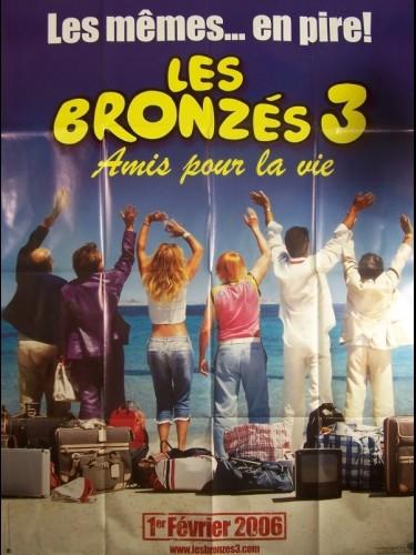Affiche du film BRONZES 3 (LES)