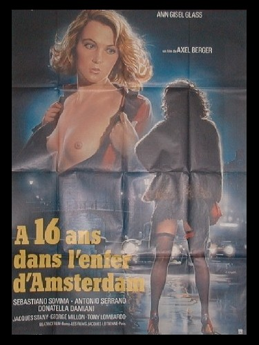 Affiche du film A 16 ANS DANS L'ENFER D'AMSTERDAM