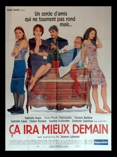 Affiche du film CA IRA MIEUX DEMAIN