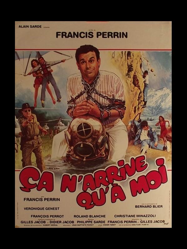 Affiche du film CA N'ARRIVE QU'A MOI