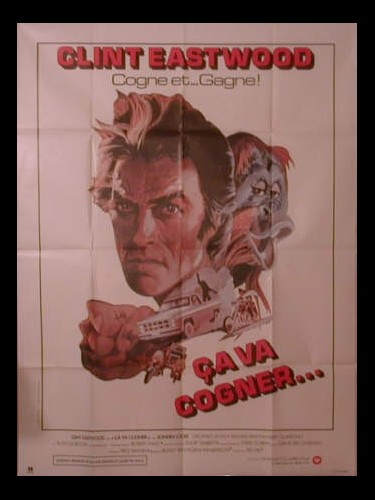 Affiche du film CA VA COGNER - ANY WHITCH WAY YOU CAN