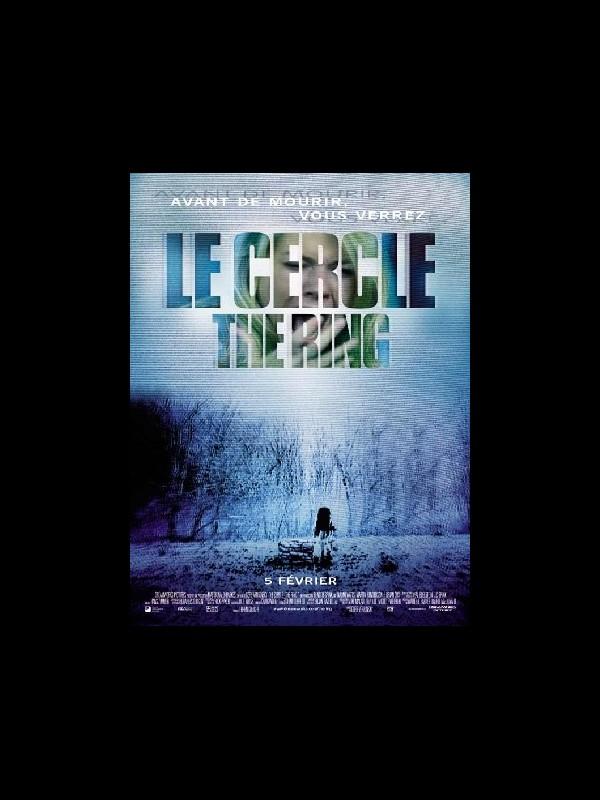 Affiche du film CERCLE (LE) - THE RING
