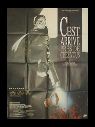 Affiche du film C'EST ARRIVE PRES DE CHEZ VOUS