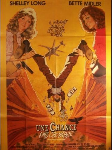 Affiche du film CHANCE PAS CROYABLE (UNE) - OUTRAGEOUS FORTUNE