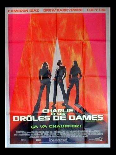 Affiche du film CHARLIE ET SES DROLES DE DAMES - CHARLIE'S ANGELS