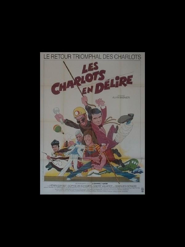 Affiche du film CHARLOTS EN DELIRE (LES)